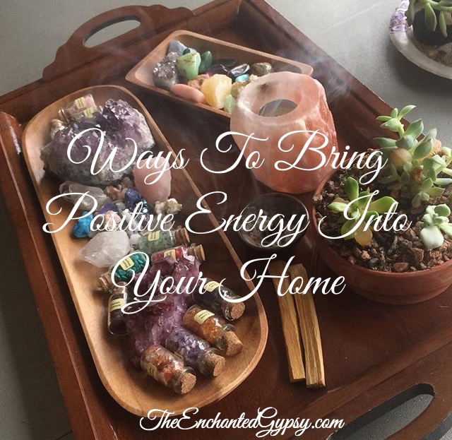 ways to bring positive energy into your home