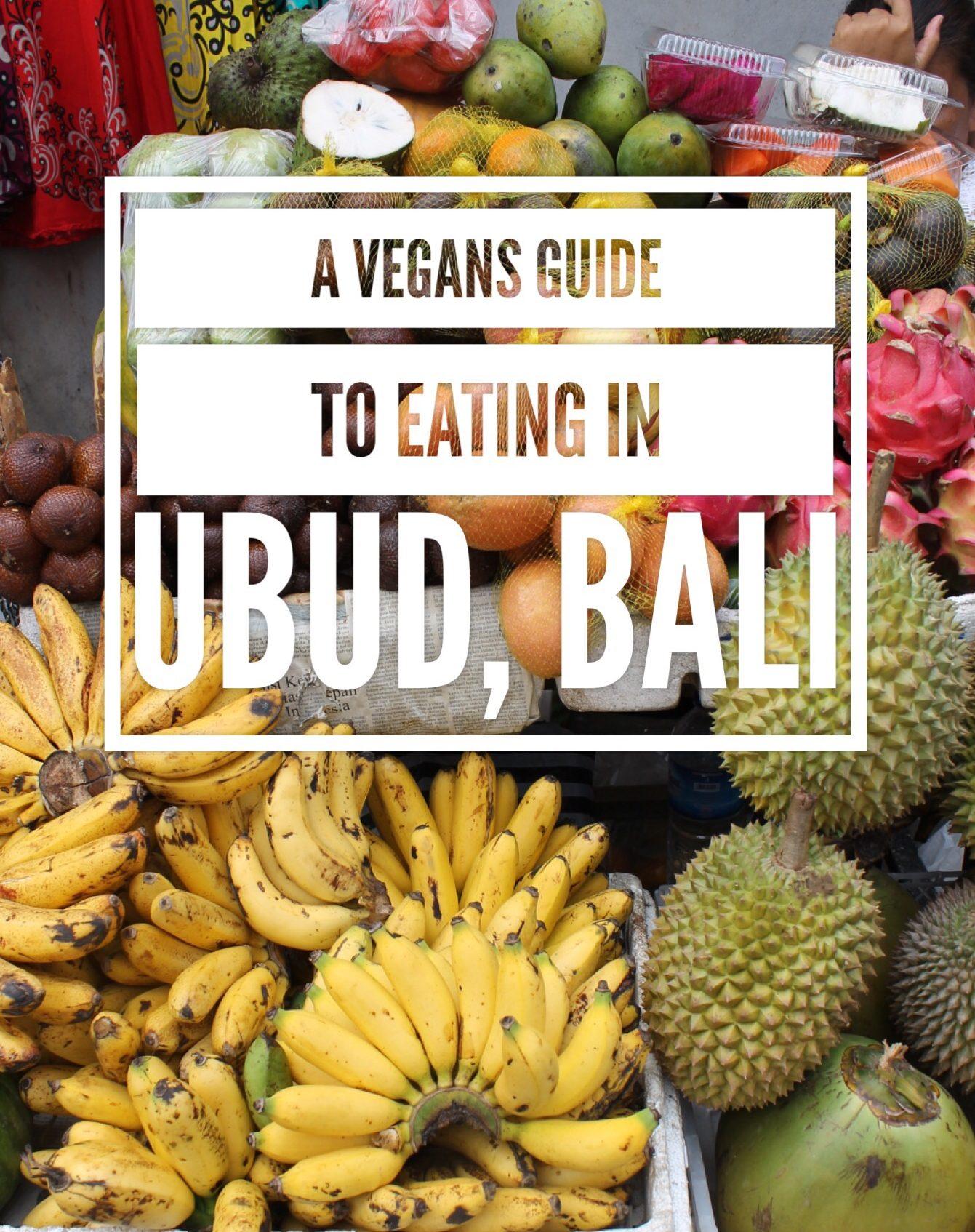 Vegan guide to eating in Ubud Bali
