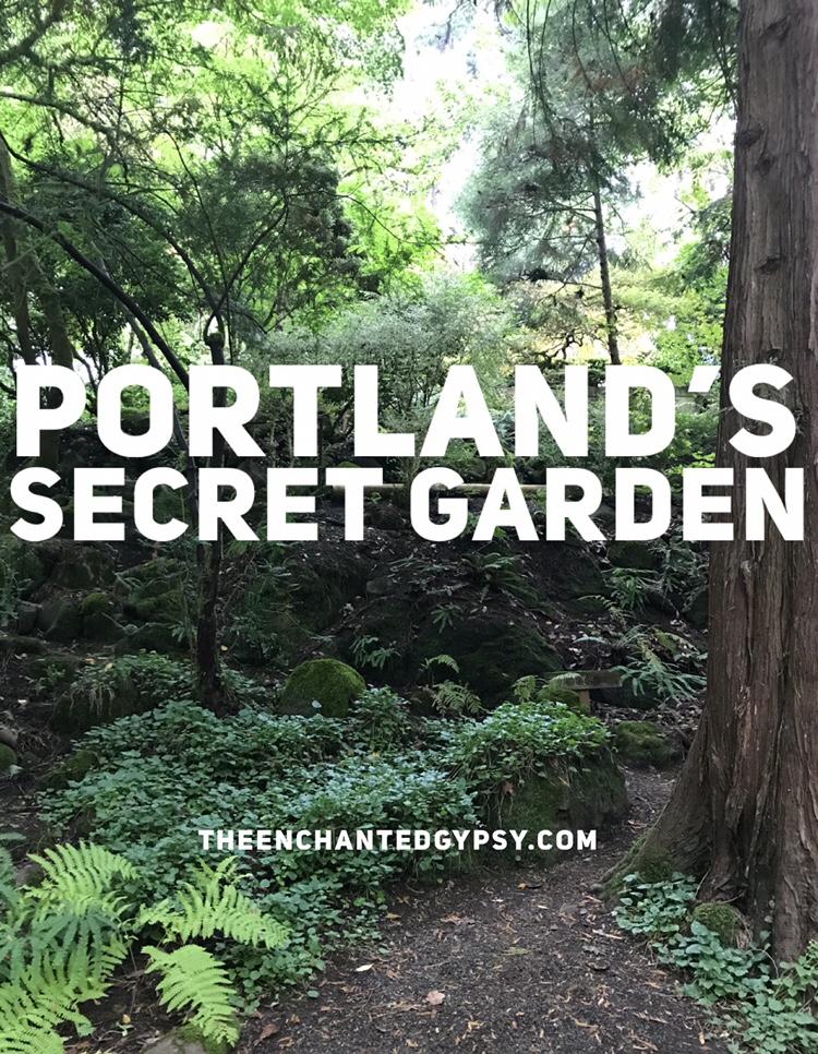 A Peek Inside Portland's Secret Garden www.TheEnchantedGypsy.com