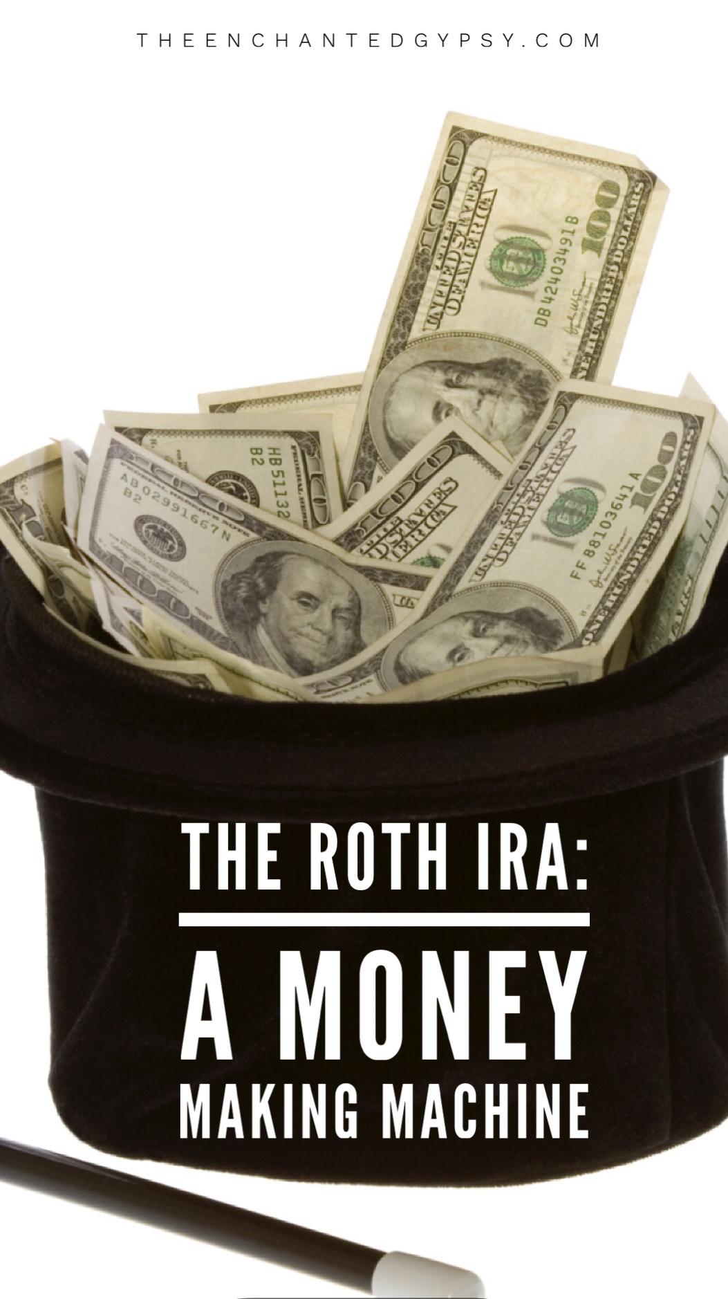 Everything you need to know about the Roth IRA and why you should have one! The Roth IRA: A Money Making Machine www.TheEnchantedGypsy.com